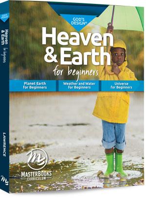 God's Design Heaven & Earth: For Beginners